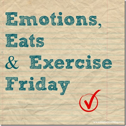 Emotions-Eats-Exercise-Friday-1024x1024