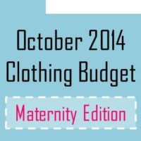 October2014clothingbudgetmaternityedition.jpg