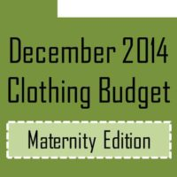 Dec 2014 clothing maternity budget