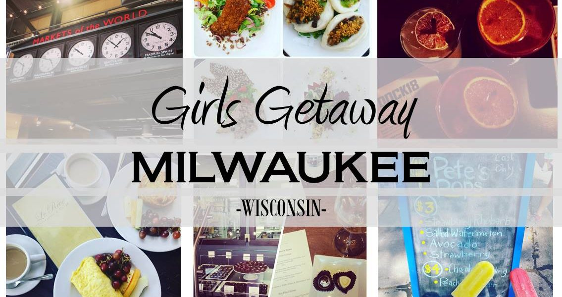 Girls Getaway in Milwaukee, Wisconsin #VisitMKE