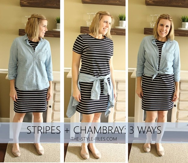 stripes and chambray 3 ways