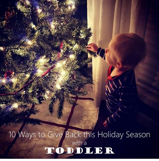 10 ways to give back this holiday season with a toddler