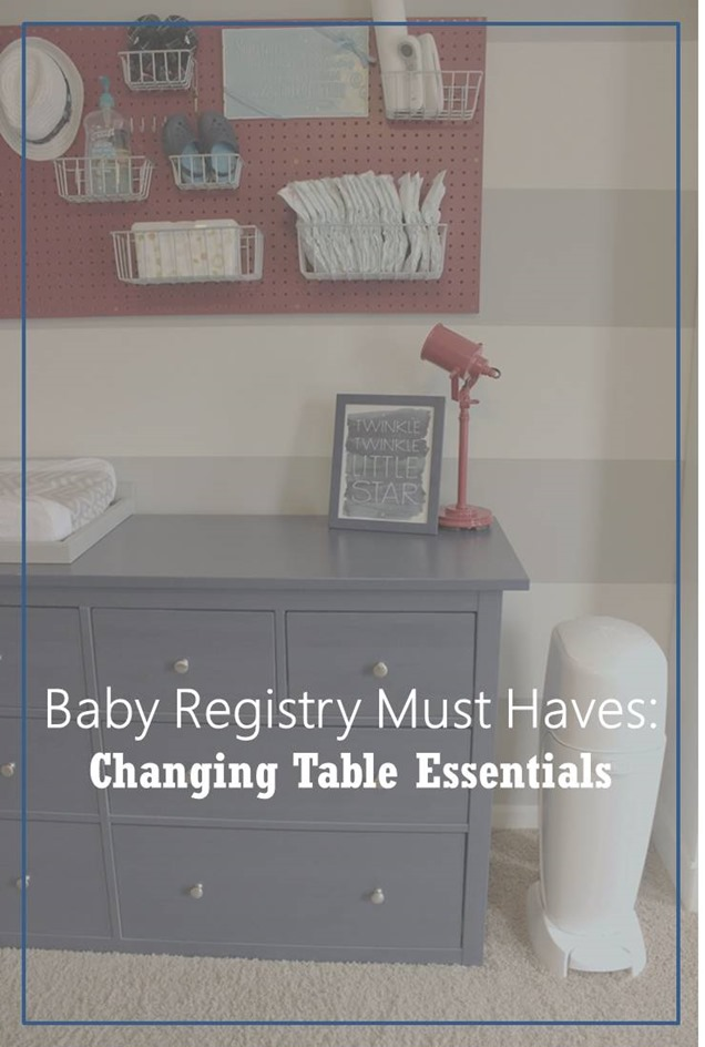 baby registry must haves- diaper changing essentials