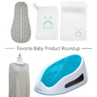 Favorite baby product roundup